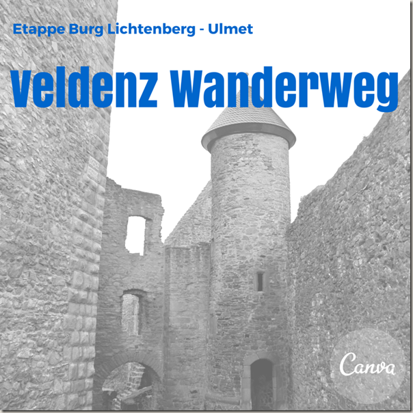 Veldenz Wanderweg Etappe 1 - Collage