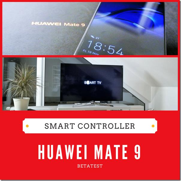 Huawei Mate 9: Smart Controller - Teaser
